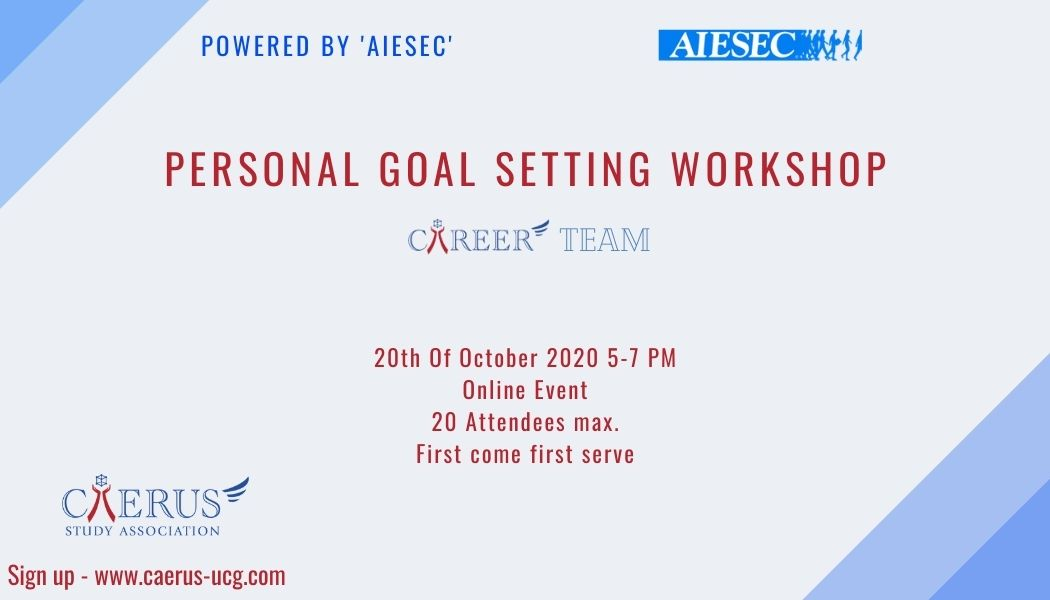 AIESEC Workshop: Personal Goal Setting Workshop