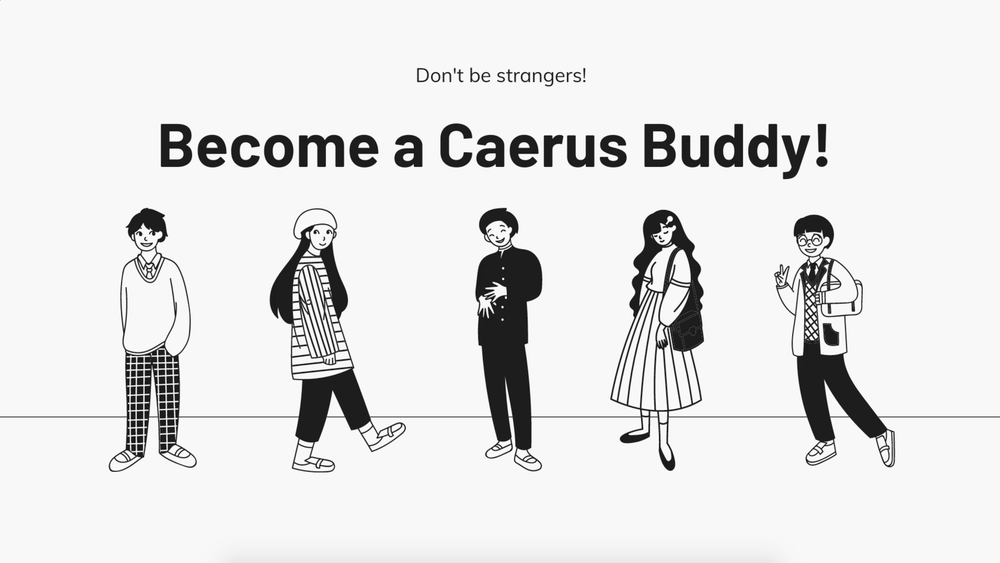 Get a Caerus Buddy!