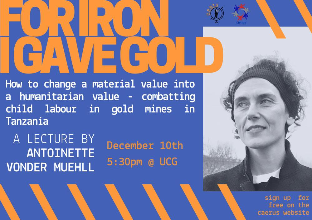 Lecture: For Iron I Gave Gold